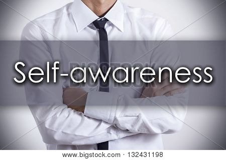 Self-awareness - Young Businessman With Text - Business Concept