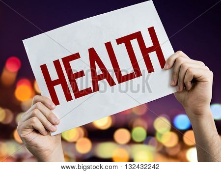 Health placard with night lights on background