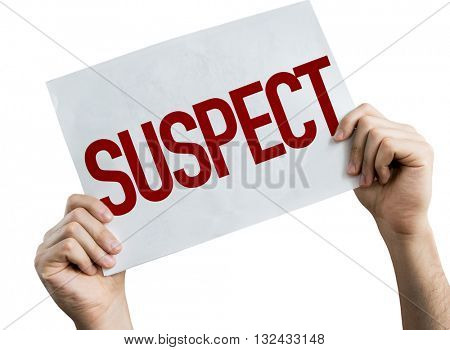 Suspect placard isolated on white background