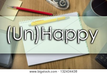 (un)happy -  Business Concept With Text