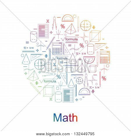 Set of math icons. Bright colors. Linear style. Knowledge of math and geometry. The geometric shapes. The abacus and the calculator. The pen and pencil. Concept of knowledge. Vector illustration.
