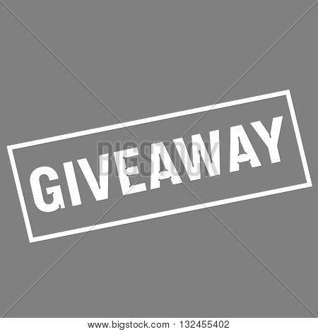 Giveaway white wording on rectangle gray background