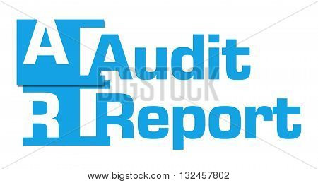 Audit report text with alphabets written over blue background.