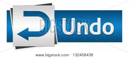 Undo concept image with text and symbol over grey blue background.