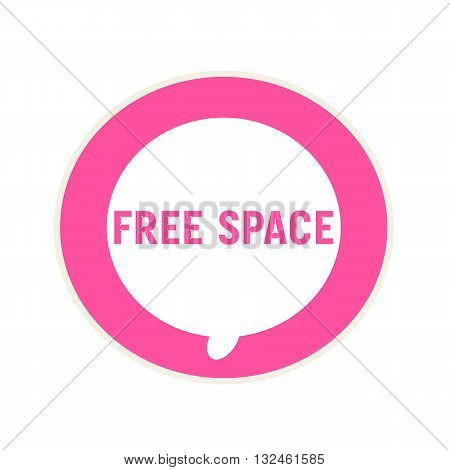 Free space pink wording on Circular white speech bubble