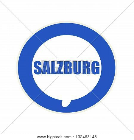 SALZBURG blue wording on Circular white speech bubble