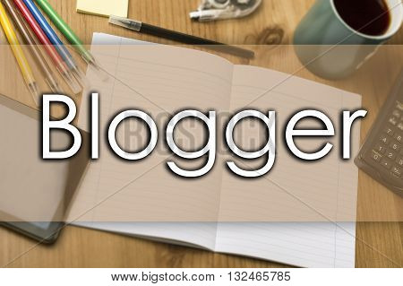 Blogger - Business Concept With Text