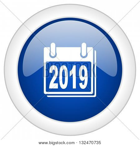 new year 2019 icon, circle blue glossy internet button, web and mobile app illustration