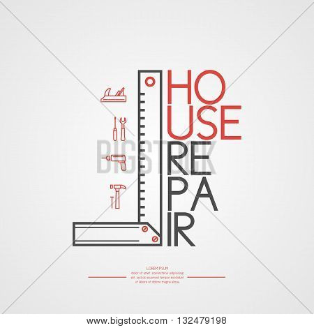 Vector illustration House Repair with a ruler and a set of tools in a flat linear style on a light background. Elements and icons set for cards illustration poster and web design.