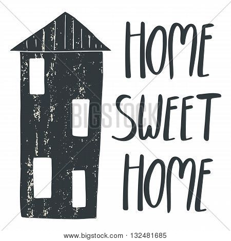 Hand drawn postcard card background with house and vintage texture. Postcard with lettering quote home sweet home