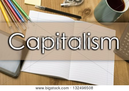 Capitalism - Business Concept With Text