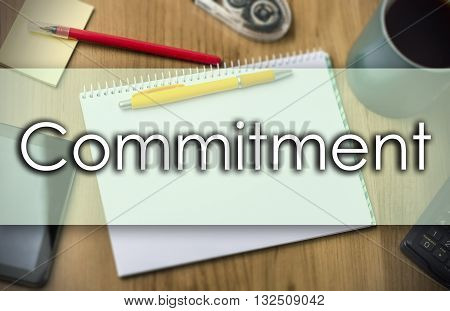 Commitment -  Business Concept With Text