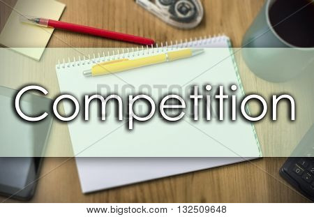 Competition -  Business Concept With Text