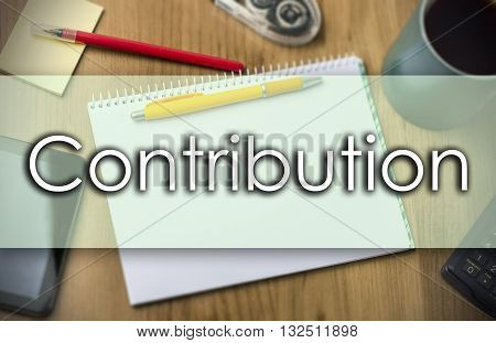 Contribution -  Business Concept With Text