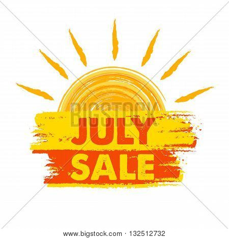 july sale summer banner - text in yellow and orange drawn label with sun symbol business seasonal shopping concept
