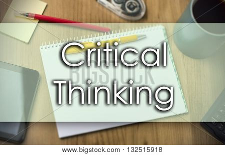 Critical Thinking -  Business Concept With Text