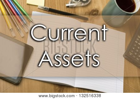 Current Assets - Business Concept With Text