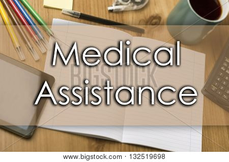 Medical Assistance - Business Concept With Text