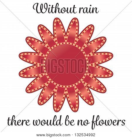 A picture of a flower with an inspirational quote.