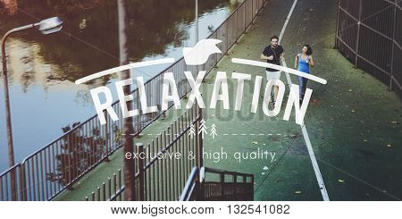 Relax Relaxation Wellness Happiness Recreation Concept