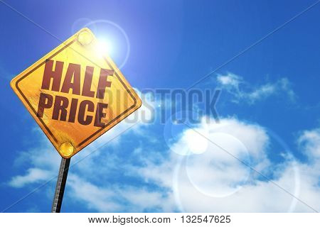 half price, 3D rendering, glowing yellow traffic sign