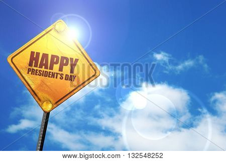 happy president's day, 3D rendering, glowing yellow traffic sign