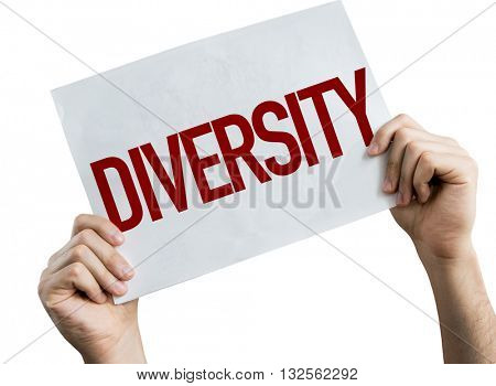 Diversity placard isolated on white background