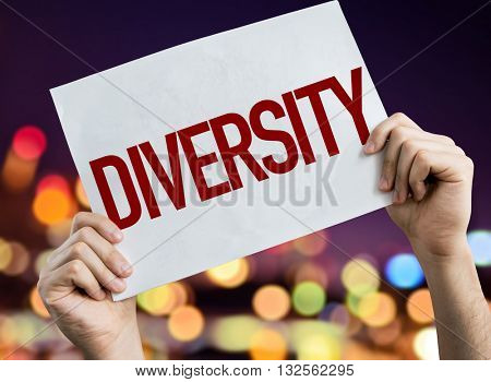 Diversity placard with night lights on background