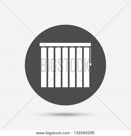 Louvers vertical sign icon. Window blinds or jalousie symbol. Gray circle button with icon. Vector
