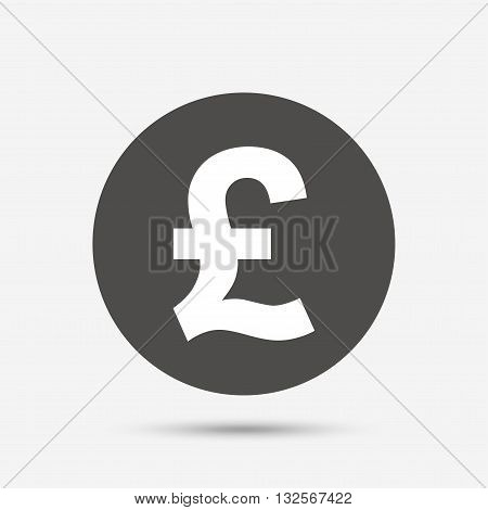 Pound sign icon. GBP currency symbol. Money label. Gray circle button with icon. Vector
