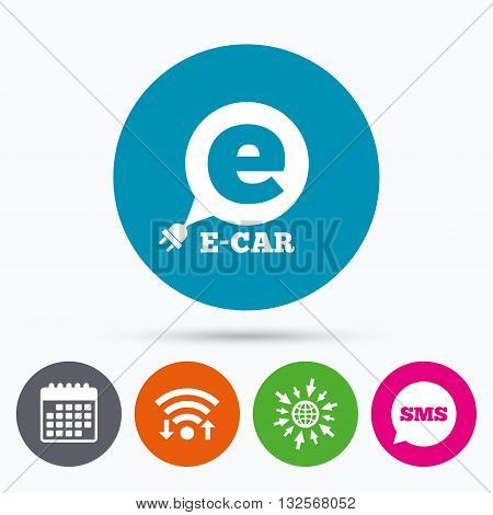 Wifi, Sms and calendar icons. Electric car sign icon. Electric vehicle transport symbol. Speech bubble. Go to web globe.