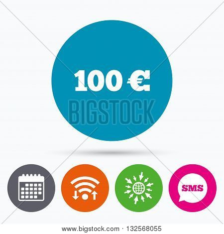 Wifi, Sms and calendar icons. 100 Euro sign icon. EUR currency symbol. Money label. Go to web globe.