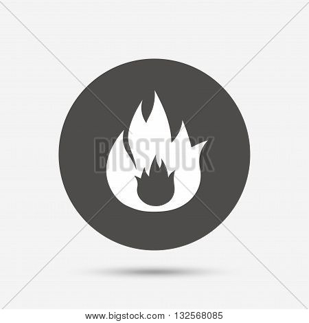 Fire flame sign icon. Fire symbol. Stop fire. Escape from fire. Gray circle button with icon. Vector