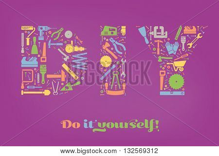 Do it yourself concept with letters DIY made of colorful tools symbols on purple background