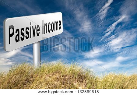 Passive income earn money online earn more work less residual recurring income, road sign billboard. 3D illustration