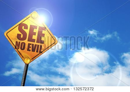 see no evil, 3D rendering, glowing yellow traffic sign