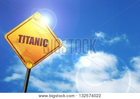 titanic, 3D rendering, glowing yellow traffic sign