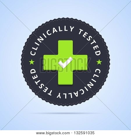 Clinically tested stamp. Vector illustration with clinic cross sign.