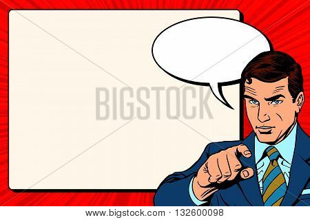 Businessman index retro poster pop art retro vector. A man shows the direction of his finger. Encourages the poster