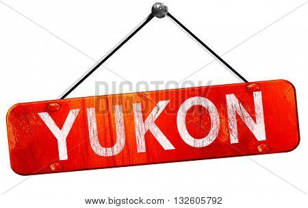 yukon, 3D rendering, a red hanging sign
