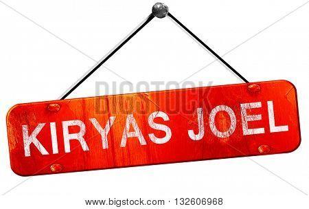 kiryas joel, 3D rendering, a red hanging sign