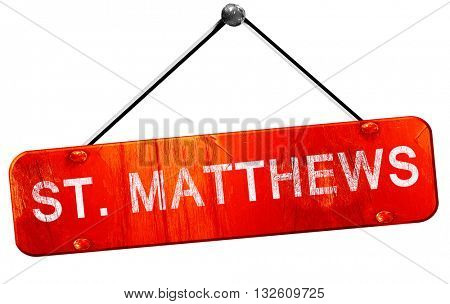 st. matthews, 3D rendering, a red hanging sign