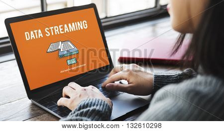 Data Streaming Downloading Information Internet Concept
