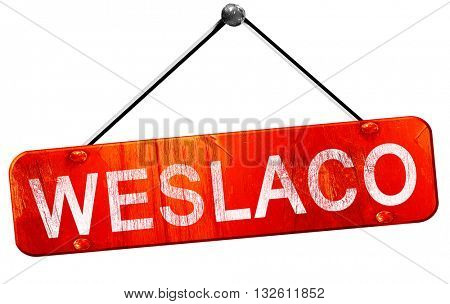 weslaco, 3D rendering, a red hanging sign