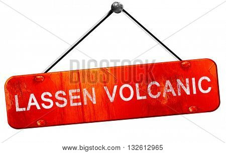 Lassen volcanic, 3D rendering, a red hanging sign