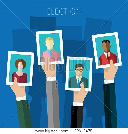 Concept of election. Hands hold portraits of candidates, election day campaign. Flat design, vector illustration.