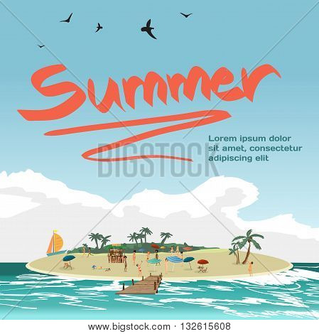 Summer vacation concept background with space for text. Vector cartoon flat illustration. Sea landscape summer beach on island people on private beach.