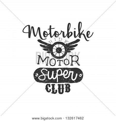 Motor Super Club Vintage Emblem. Hand Drawn Vintage Vector Logo. Old-School Design Vintage Stamp.
