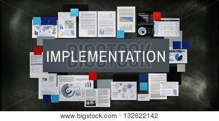 Implementation Accomplish Applying Installing Concept