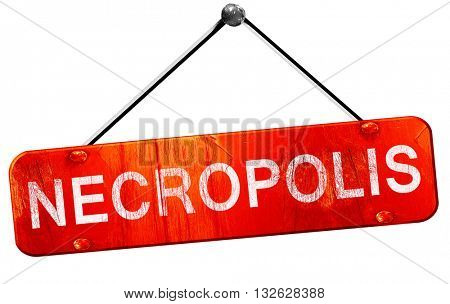 necropolis, 3D rendering, a red hanging sign